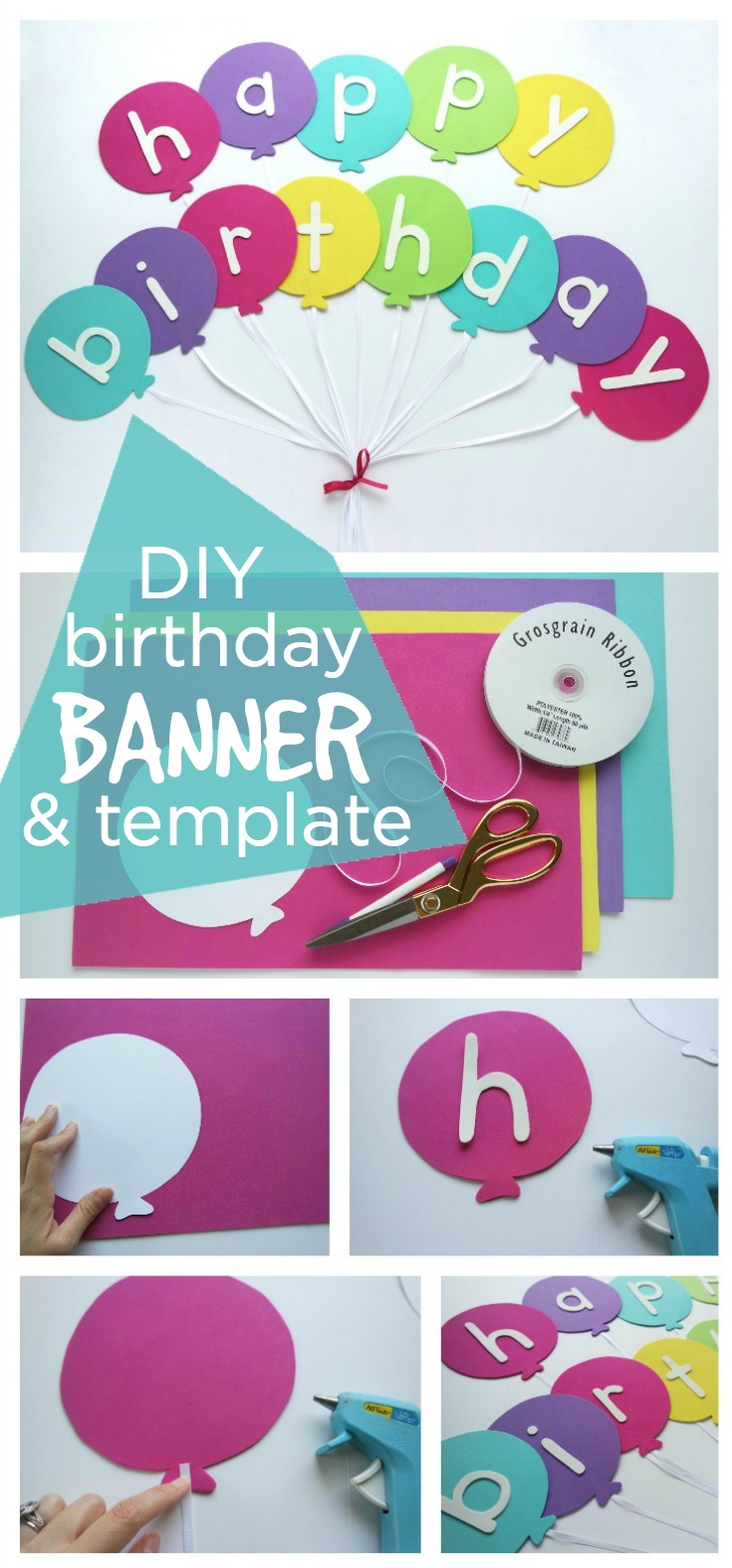 Happy Birthday Banner DIY Template - Festive happy birthday balloon banner with easy steps and a free template. Perfect fit with ANY birthday party theme!