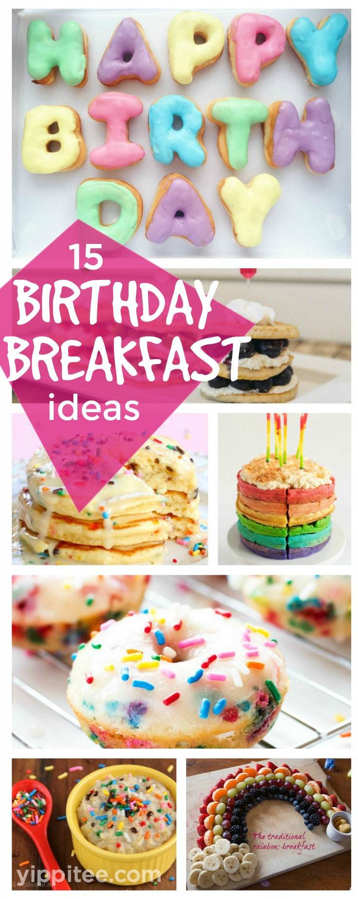 15 Birthday Breakfast Ideas You'll Want to Make Right Now | Delicious and fun birthday breakfast ideas for babies, toddlers, and big kids too. Including both indulgently sweet and healthy unique breakfast options. #birthdaybreakfast #birthday #toddlerbirthday